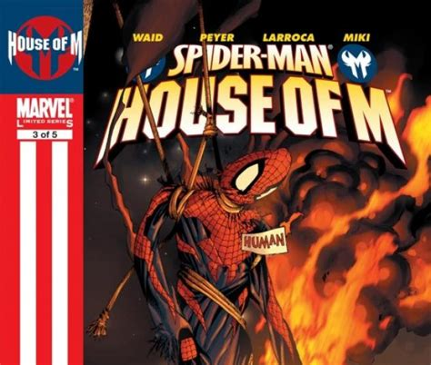 House Of M Spider by Spider House Of M 2005 3 Comics Marvel