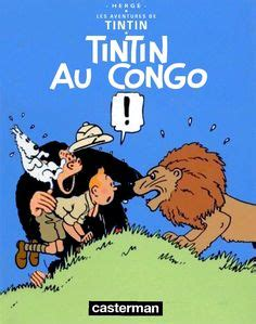 tintin au congo les 2203003049 super team family the lost issues calvin hobbes and tintin part two tintin love