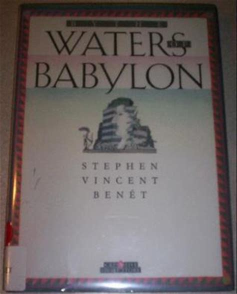 by the waters of babylon activities analysis at mainkeys by the waters of babylon by stephen vincent ben 233 t