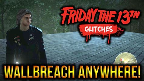 Friday Anywhere But Here by Friday The 13th The New Wallbreach Anywhere Glitch