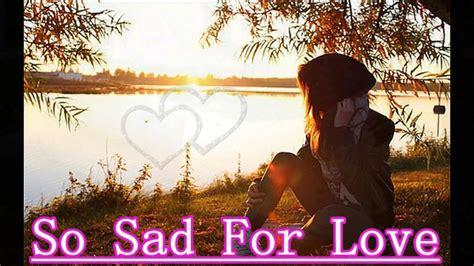imagenes de sad song myanmar sad song 2013 youtube