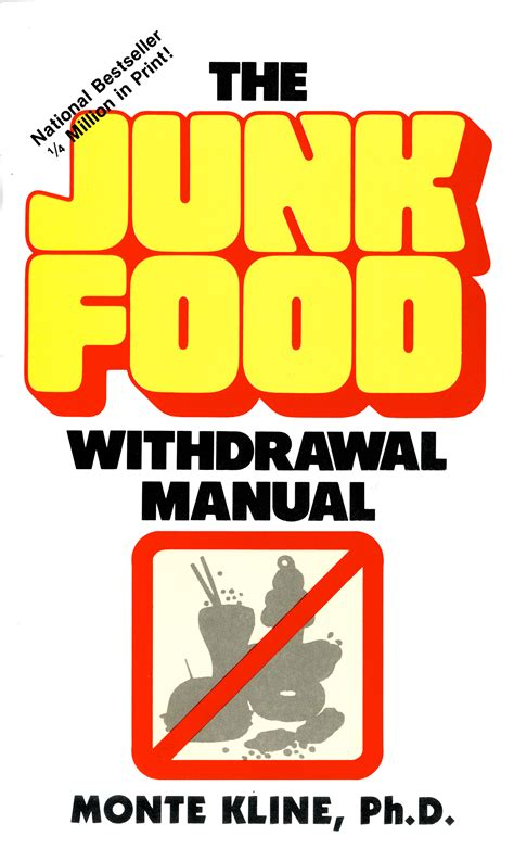 Detoxing From Junk Food Withdrawal Symptoms by The Junk Food Withdrawal Manual Best Books