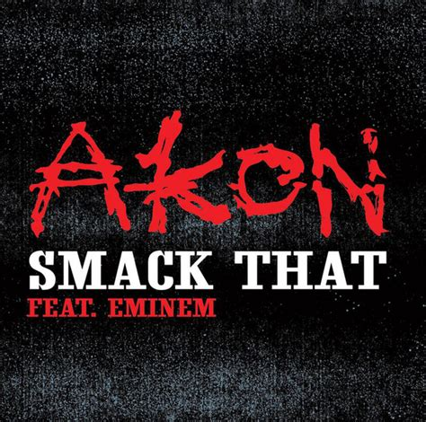 Smock That smack that akon capital