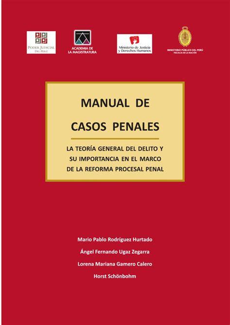 libro por isis lleg la manual de casos penales aumentado by reforma procesal penal issuu