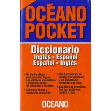 diccionarios escolares de espanol 8467573767 diccionario oc 233 ano ingl 233 s espa 241 ol santiago papeleria