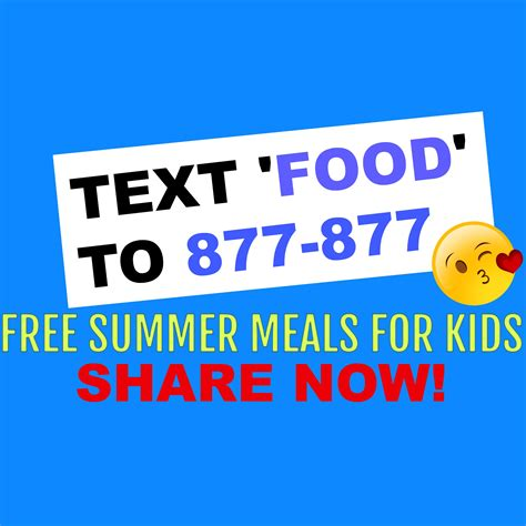 Find To Text Text To Find A Free Summer Meals Site Near You Koinonia Homes