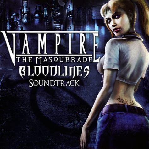 bloodline soundtrack the masquerade bloodlines soundtrack