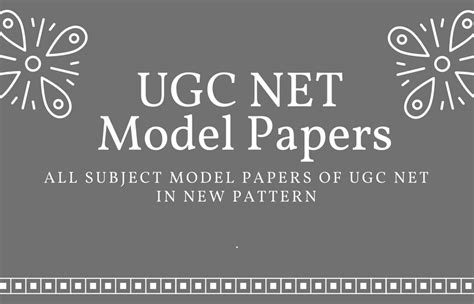 net new pattern ugc net new pattern model question papers all subjects