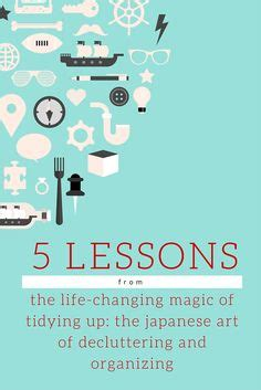 The Changing Magic Of Tidying Up The Japanese home organization advice from kondo organizing learning and organizations
