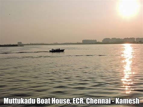 muttukadu boat house chennai 17 best images about tamil nadu on pinterest kanyakumari mattu pongal and festivals