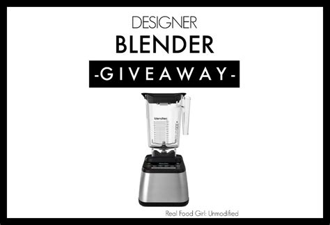 The Real Giveaways - the great 2014 blendtec giveaway real food girl