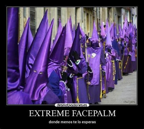 Extreme Facepalm Meme - extreme facepalm desmotivaciones