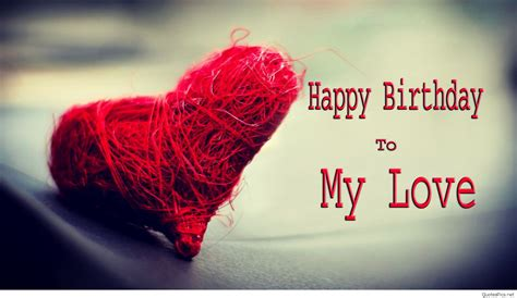 Happy Birthday To My Quotes Love Happy Birthday Wishes Cards Sayings