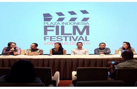 festival film plaza indonesia 2016 majalah
