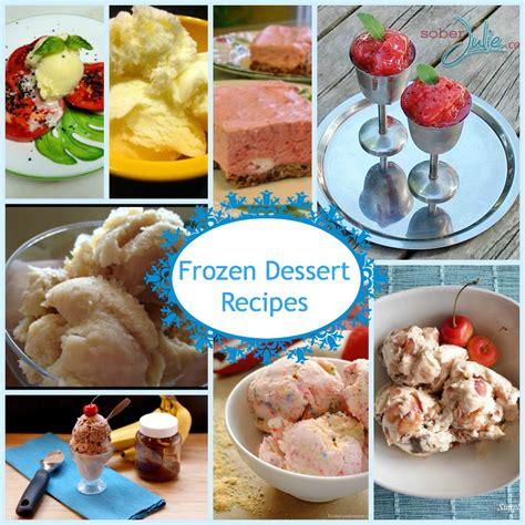 Frozen Dessert Recipes   Just a Few I Want To Make