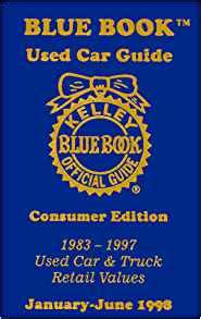 kelley blue book used car guide consumer edition january june 2004 kelley blue book kelley blue book used car guide consumer edition kelley blue book 9781883392185 amazon com