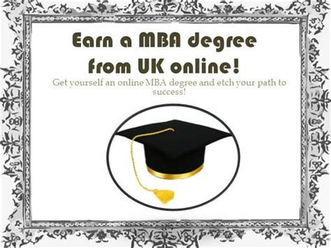 Earn Mba by Earn A Mba Degree From Uk Authorstream