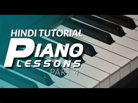 piano tutorial in hindi 4 hindi piano tutorial lessons 4 आस न प य न प ठ 4 for