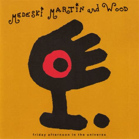 Web Addict Friday Afternoon Reads by Medeski Martin And Wood Friday Afternoon In The Universe