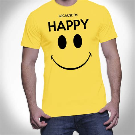 T Shirt I M because i m happy shirt i