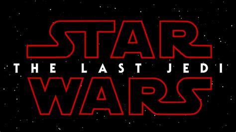star wars the last 178089841x fitxer star wars episode viii the last jedi word logo svg viquip 232 dia l enciclop 232 dia lliure