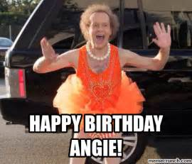 Angie Meme - happy birthday angie