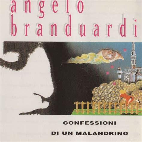 testo confessioni di un malandrino carteggi juke box confessioni di un malandrino angelo