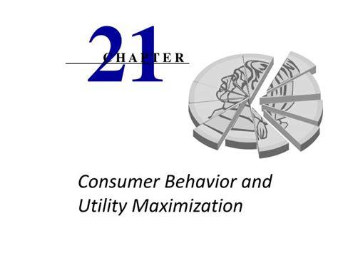 consumer behavior utility maximization ppt consumer behavior and utility maximization