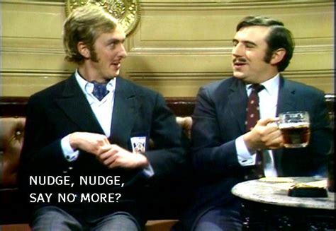nudge video of america eric idle gives a quot nudge nudge quot say no more