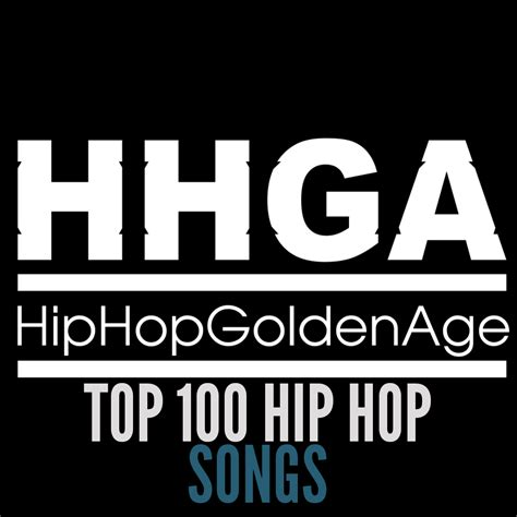 best hip hop song top 100 hip hop songs dedicated to real hip hop