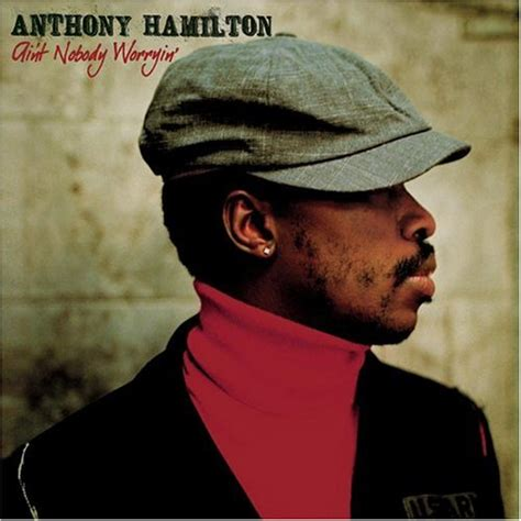 southern comfort anthony hamilton anthony hamilton lyrics lyricspond