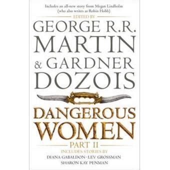 dangerous women part 1 dangerous women part 2 george r r martin sinopsis y precio fnac