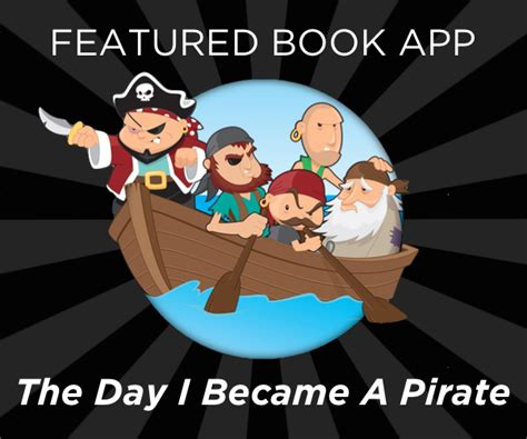 the day i became 1771386215 the day i became a pirate a children s pirate book for ipad