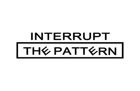 pattern interrupt exles sales contact interrupt the pattern interruption
