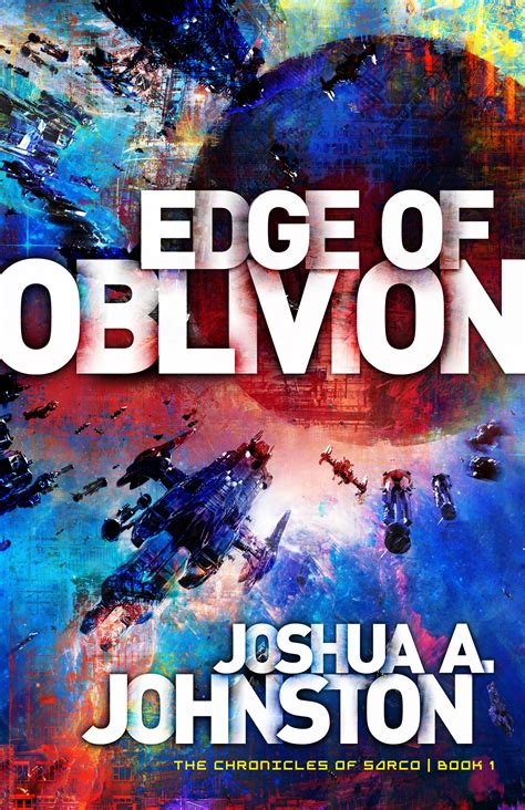 into the void the chronicles of sarco books edge of oblivion the anniversary giveaway joshua a