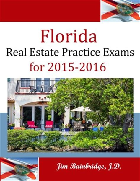 Pdf Real Estate Practice Exams 2015 2016 by Florida Real Estate Practice Exams For 2015 2016