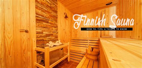 sauna in how to tips things to the sauna