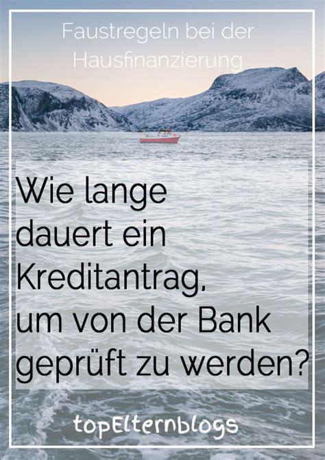 wie lange dauert eine ã berweisung sparkasse zu deutsche bank wie lange dauert ein kreditantrag bis zur zusage