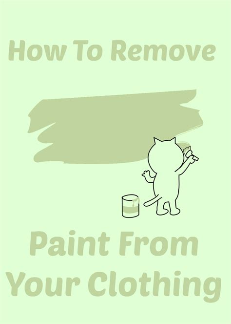 acrylic paint how to remove from clothes how to remove paint from paint removal guide how to