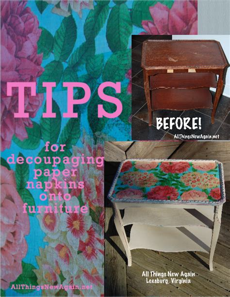 Things To Decoupage - tips for decoupaging paper napkins onto furniture all