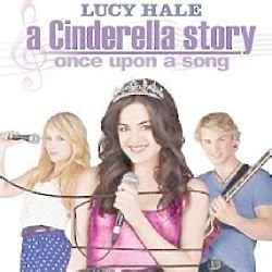 Cinderella Story Upon Song 2011 A Cinderella Story Once Upon A Song