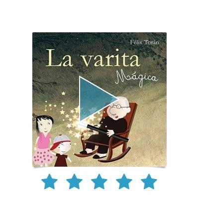 la varita mgica la varita m 225 gica infantil juvenil los mejores audiolibros audioteka com es