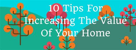 10 tips for increasing the value of your home cornelius c
