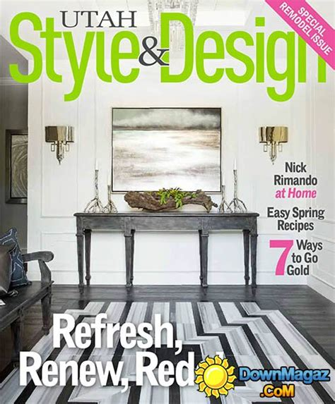 utah home design magazine utah style design spring 2015 187 download pdf magazines