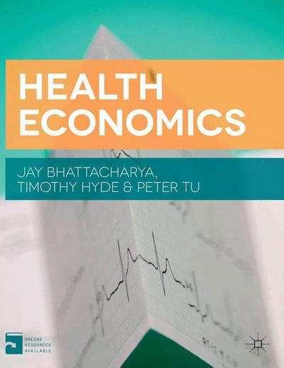 health economics bhattacharya timothy hyde tu
