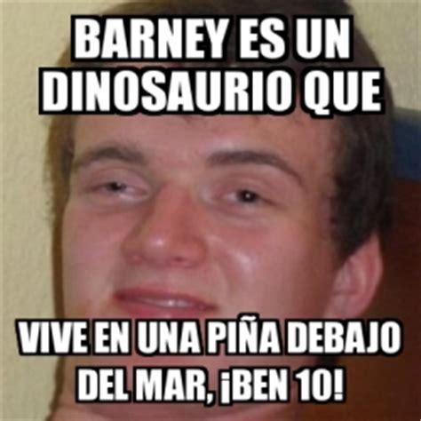 Que Es Un Meme - meme personalizado barney es un dinosaurio que vive en