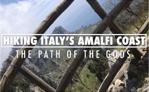 along with the gods budget the path of the gods amalfi coast italy photos