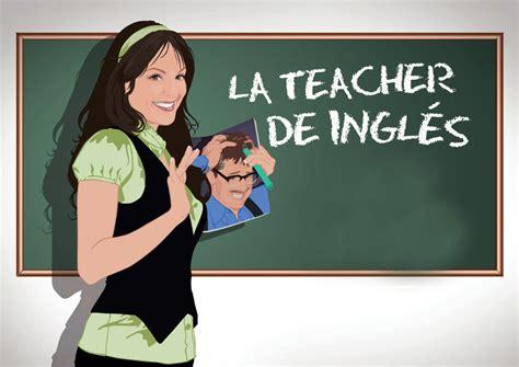 imagenes en ingles teacher hasta el 2017 tienen los profesores de ingles para