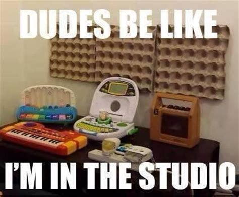 Studio Memes - dudes be like i m in the studio meme collection