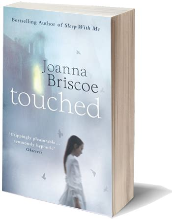 Book Review Sleep With Me By Joanna Briscoe by Touched By Joanna Briscoe Go Book Yourself